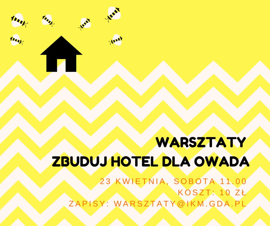 warsztaty_zbuduj_hotel_dla_owada