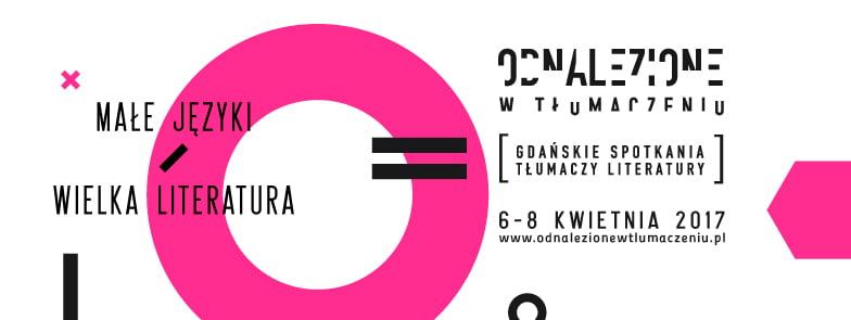 Zobacz program Festiwalu Odnalezione w tłumaczeniu