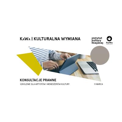 Konsultacje prawne dla artystów i menedżerów kultury | KaWa