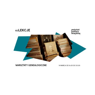 Warsztaty genealogiczne | koLEKCJE