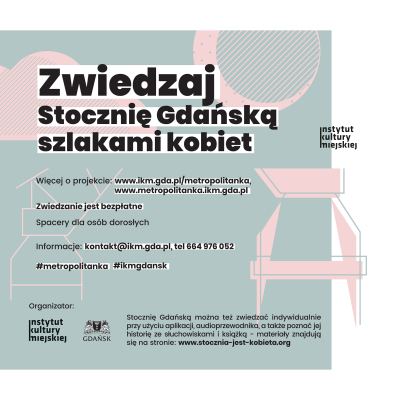 Women's routes: summer walks around the Gdańsk Shipyard (in Polish and Russian) as well as Stare and Główne Miasto (in Russian)