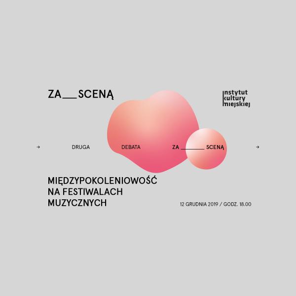 Międzypokoleniowość na festiwalach muzycznych / ZA___SCENĄ