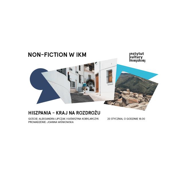 Hiszpania – kraj na rozdrożu | Non-fiction w IKM