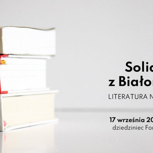 Solidarni z Białorusią. Literatura na Forum Gdańsk
