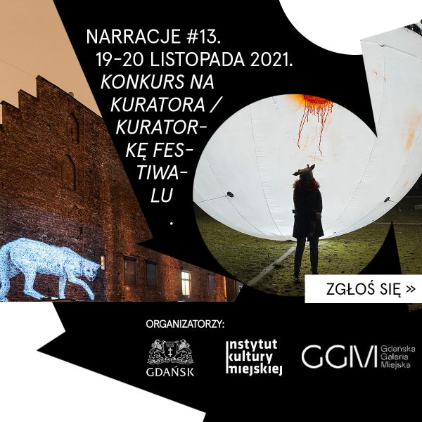 Festiwal NARRACJE 2022 w gdańskiej dzielnicy Przeróbka. Konkurs kuratorski