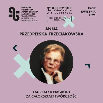 Znamy laureatkę i nominowanych do Nagrody Prezydenta Miasta Gdańska za Twórczość Translatorską im. T. Boya-Żeleńskiego