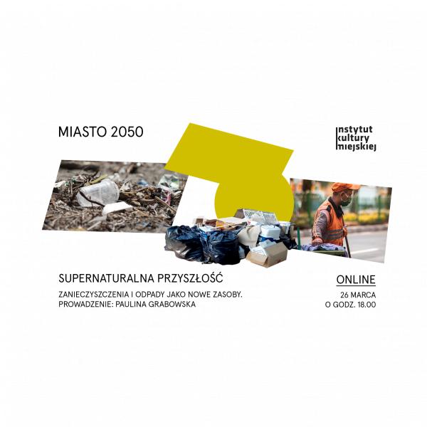 Jaka może być supernaturalna przyszłość? Spotkanie z cyklu Miasto 2050