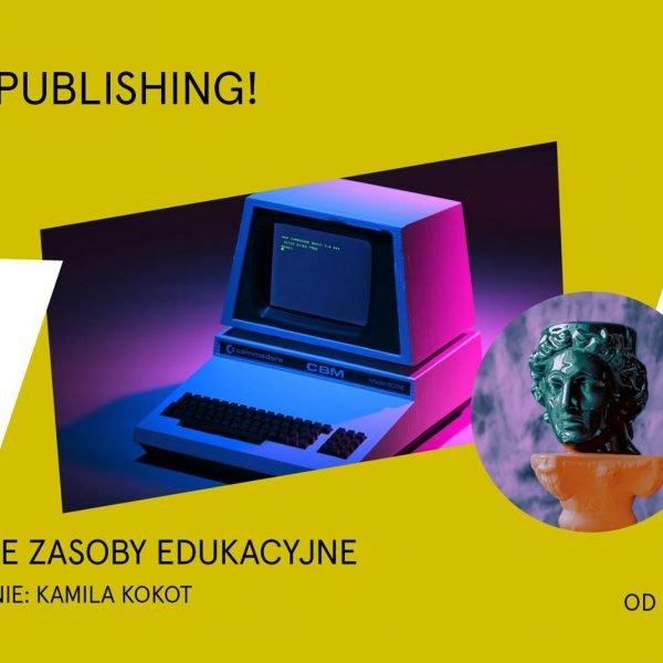 Self-publishing. Czym jest i czy się opłaca? Cykl spotkań online