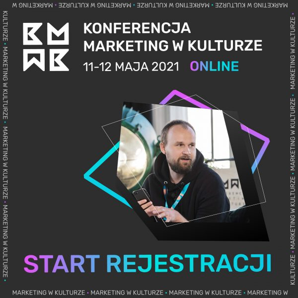 Ruszyła rejestracja na Konferencję Marketing w Kulturze 2021