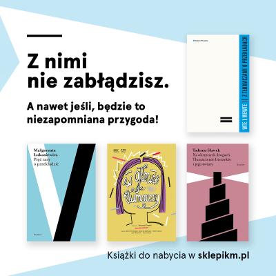 Cztery książki traktujące o pracy tłumaczy. Już teraz do nabycia w sklepie IKM