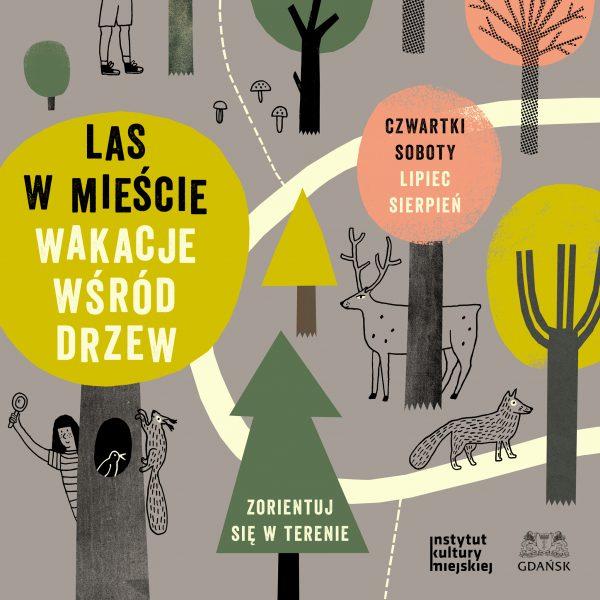 Las w mieście. Wakacje wśród drzew. Cykl spacero-warsztatów