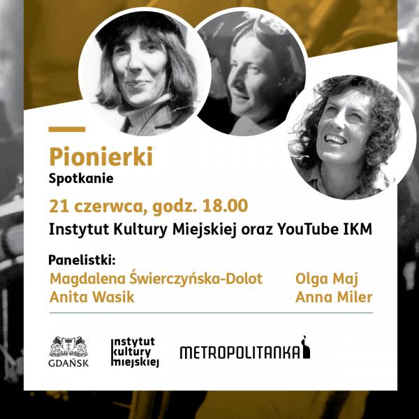 PIONIERKI – dyskusja podsumowująca projekt
