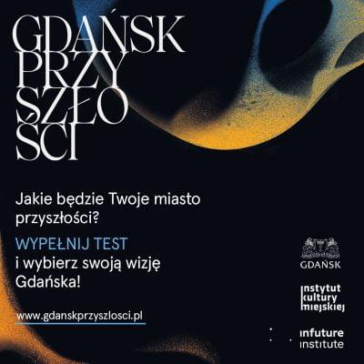 Jaki będzie Gdańsk w 2070 roku? Wypełnij krótki test, a przekierujemy Cię do wizji najbliższej Twoim przewidywaniom!