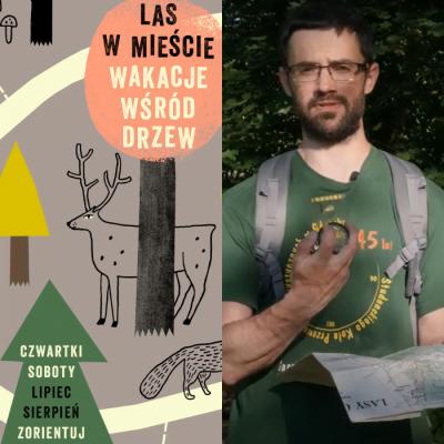Obejrzyjcie filmy, przeczytajcie tutorial, pobierzcie mapki i ruszajcie w lasy Trójmiejskiego Parku Krajobrazowego!